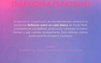 Diaphonia (Spatium): Intervención sonora