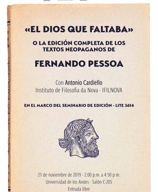 «El dios que faltaba» o la edición completa de los textos neopaganos de Fernando Pessoa