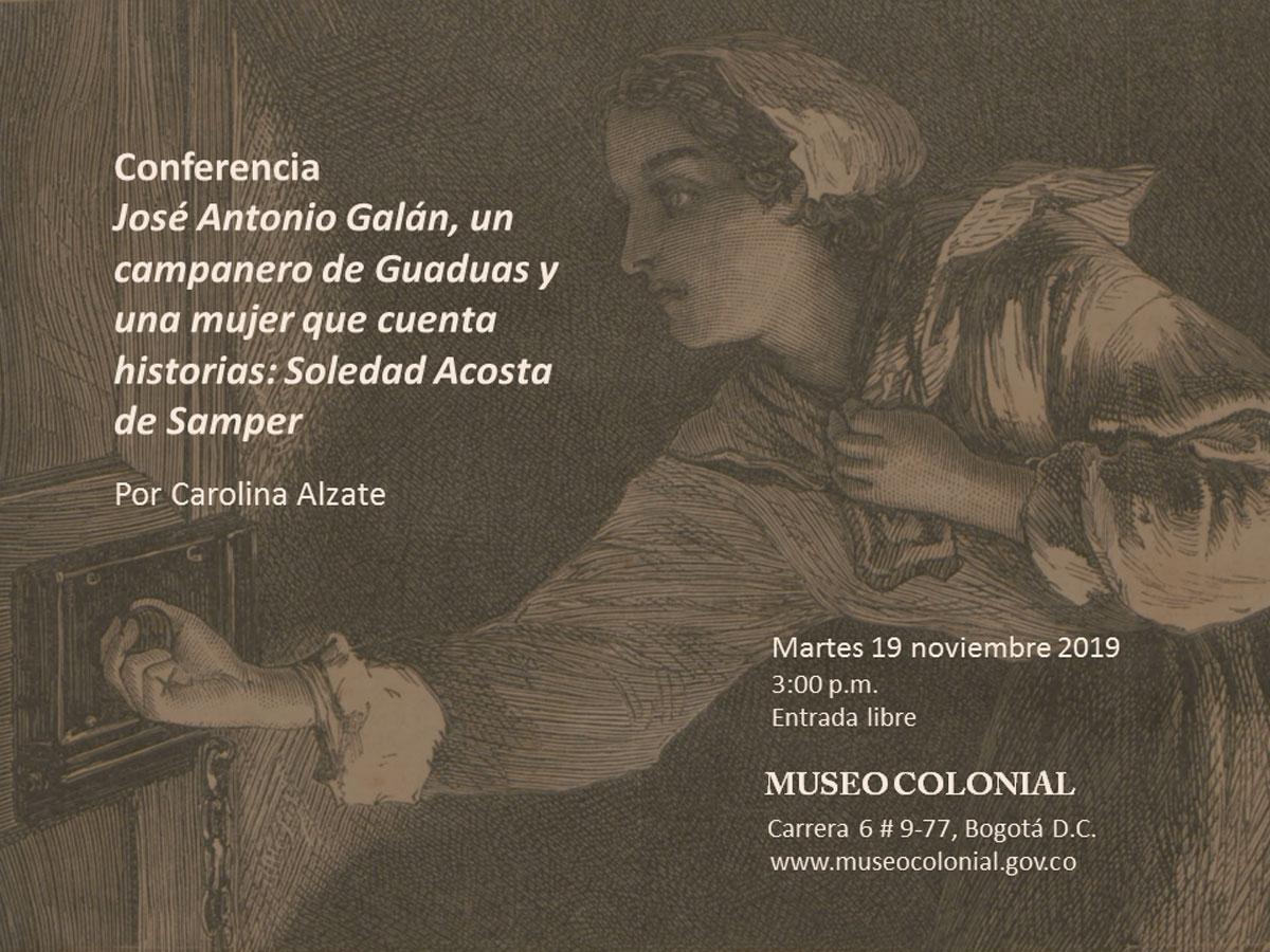José Antonio Galán, un campanero de Guaduas y una mujer que cuenta historias