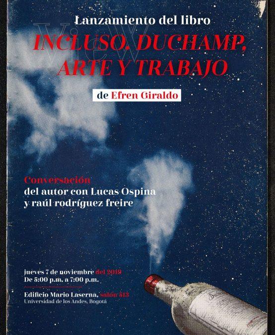 Lanzamiento del libro Incluso. Duchamp, arte y trabajo
