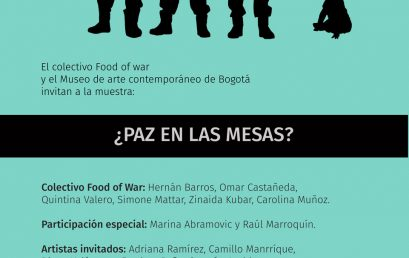 Exposición ¿Paz en las mesas? | Food of war