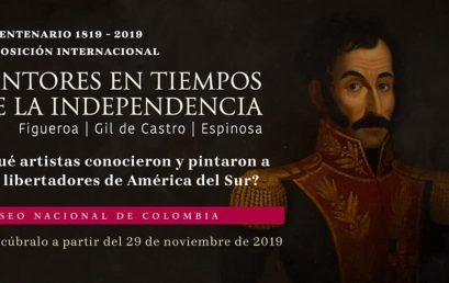 Exposición internacional Pintores en tiempos de la independencia