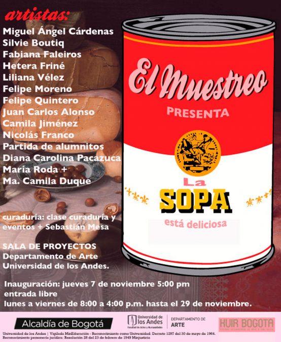 Exposición El Muestreo: La sopa está deliciosa