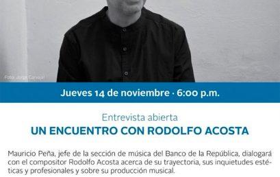 Un encuentro con Rodolfo Acosta