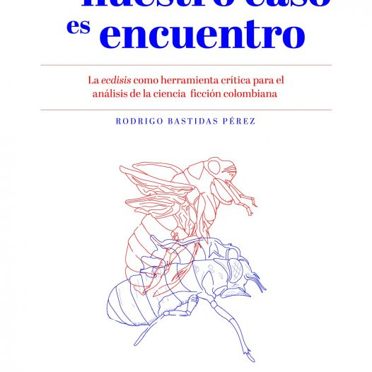 Tesis de doctor en literatura de Rodrigo Bastidas Pérez