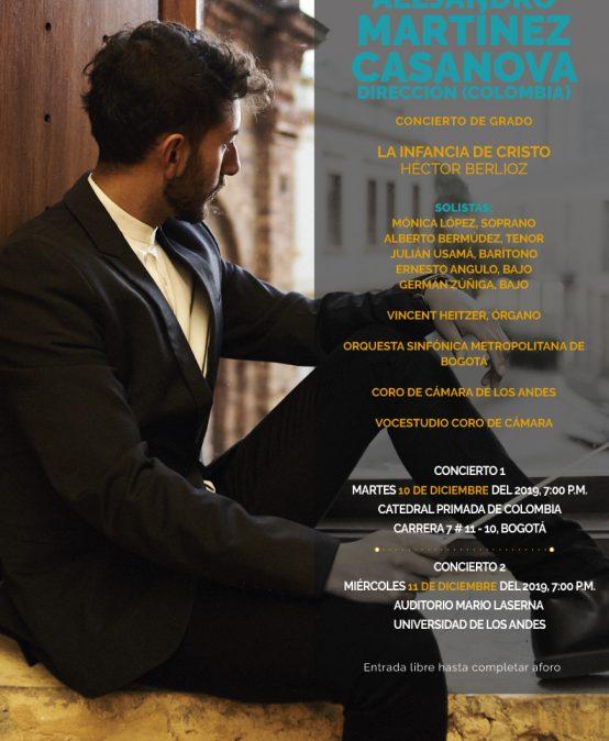 """Concierto de grado, segunda función: Alejandro Martínez dirige """"La infancia de Cristo"""" de H. Berlioz"""
