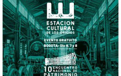 X Encuentro Nacional de Patrimonio   Estación Cultural de los Oficios