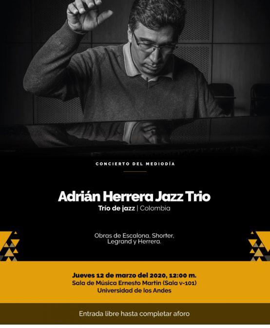 Concierto del mediodía: Adrián Herrera Jazz Trio (Colombia)