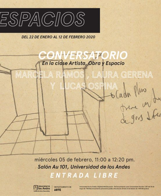 Conversatorio con Marcela Ramos, Laura Gerena y Lucas Ospina en el marco de la exposición Espacios.