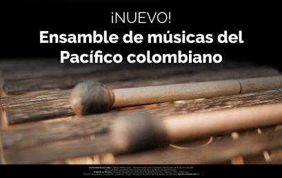 Convocatoria: Ensamble de músicas del Pacífico colombiano