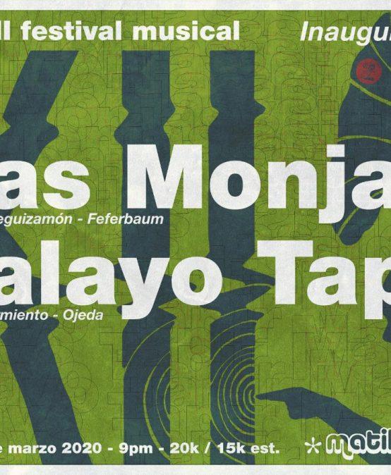 Inauguración Matik XII Festival Musical | Las Monjas & Malayo Tapir