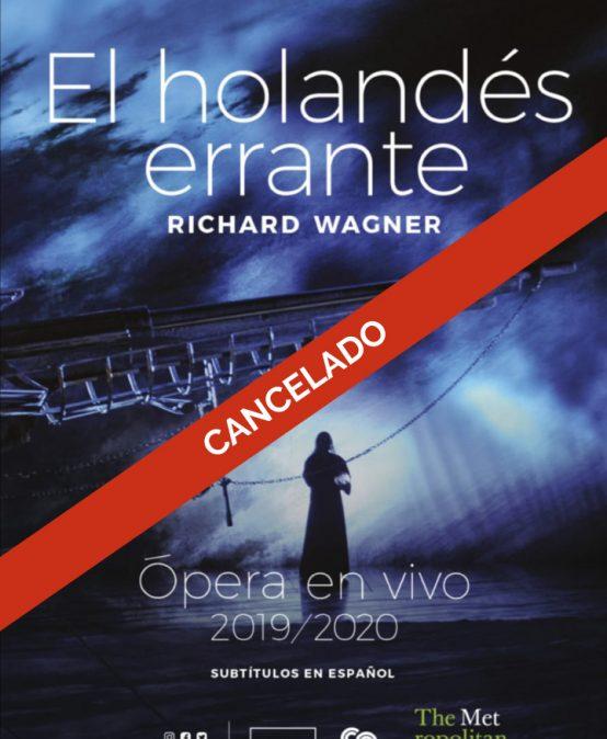 Ópera en Cine Colombia: El holandés errante (Primera función)