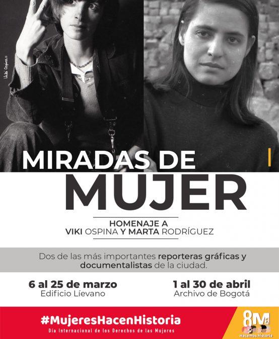 Miradas de mujer: homenaje a Viki Ospina y Marta Rodríguez