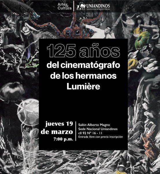 Conversatorio: 125 años del Cinematógrafo de los hermanos Lumière