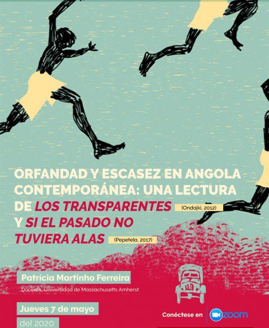 """Orfandad y escasez en Angola contemporánea: una lectura de """"Los transparentes"""" y """"Si el pasado no tuviera alas"""""""