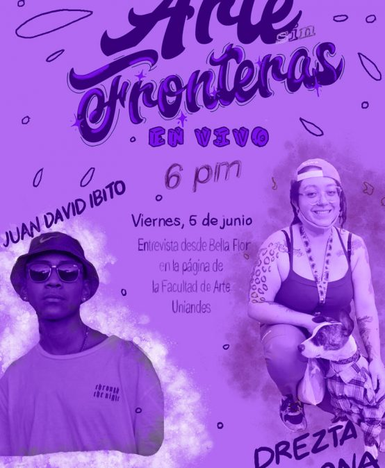 Arte sin Fronteras: transmisión en vivo con Juan David Ibito y Drezta Cardona