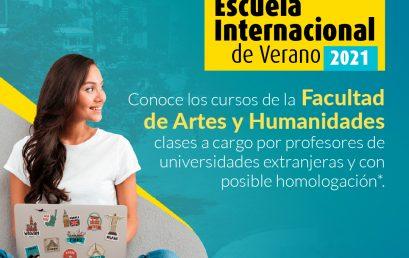 Escuela internacional de Verano 2021 de la Facultad de Artes y Humanidades
