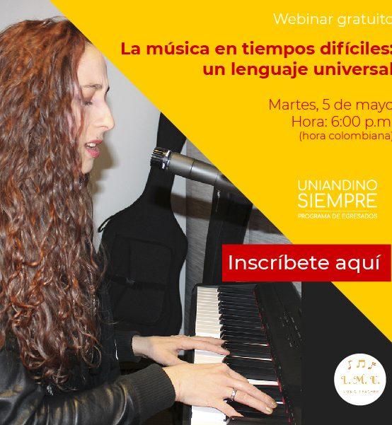 Taller virtual: 'La música en tiempos difíciles: un lenguaje universal'