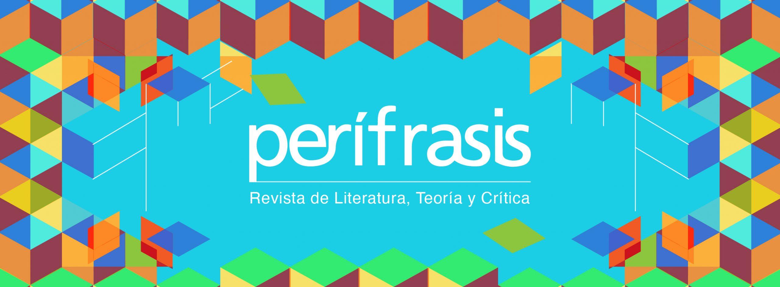 Perífrasis. Revista de Literatura, Teoría y Crítica estrena su número 22