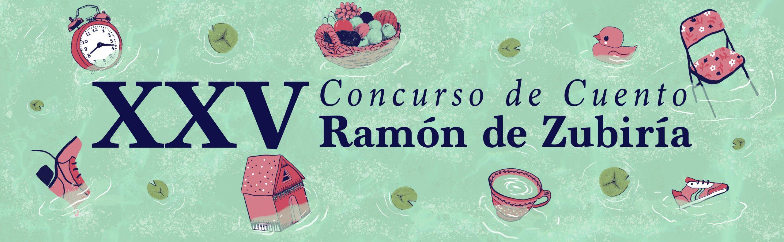 XXV Concurso de cuento Ramón de Zubiría
