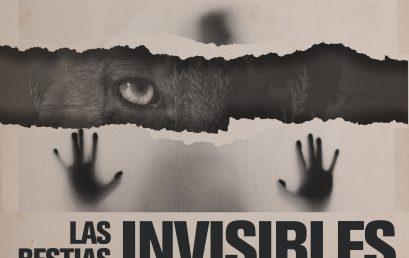 Lanzamiento podcast: Las bestias invisibles