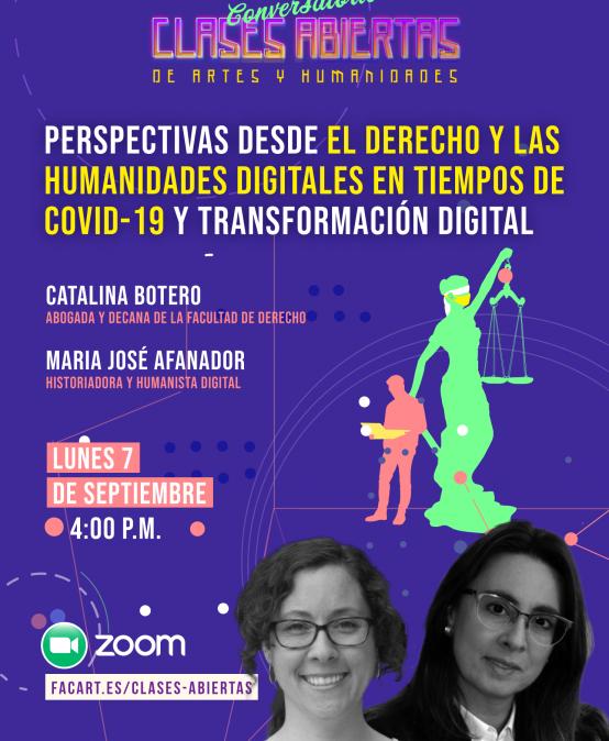 Perspectivas desde el derecho y las humanidades digitales en tiempos de covid-19 y transformación digital – Conversatorio