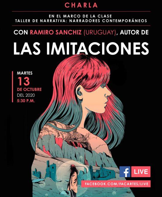 Charla con Ramiro Sanchiz (Uruguay), autor de Las imitaciones