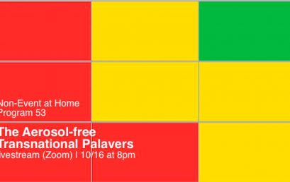 Non-Event at Home – The Aerosol-free Transnational Palavers