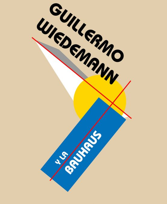 Guillermo Wiedemann y la Bauhaus