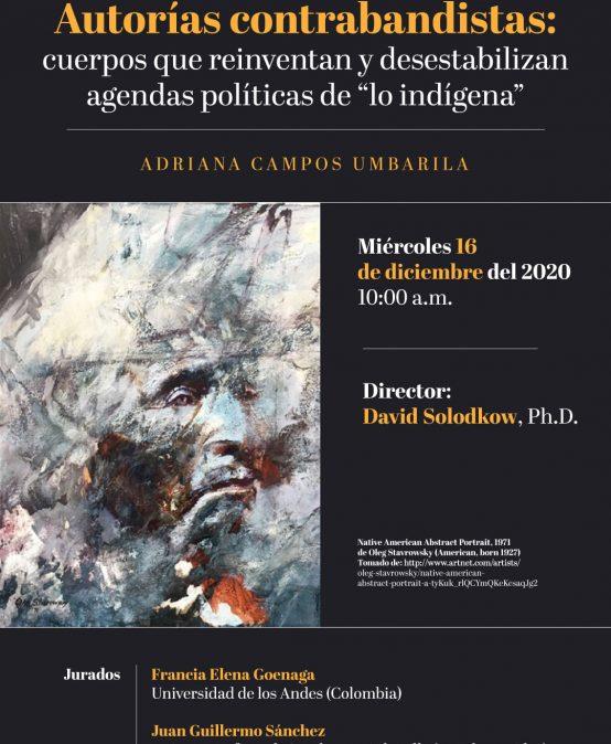 """Autorías contrabandistas: cuerpos que reinventan y desestabilizan agendas políticas de """"lo indígena"""""""