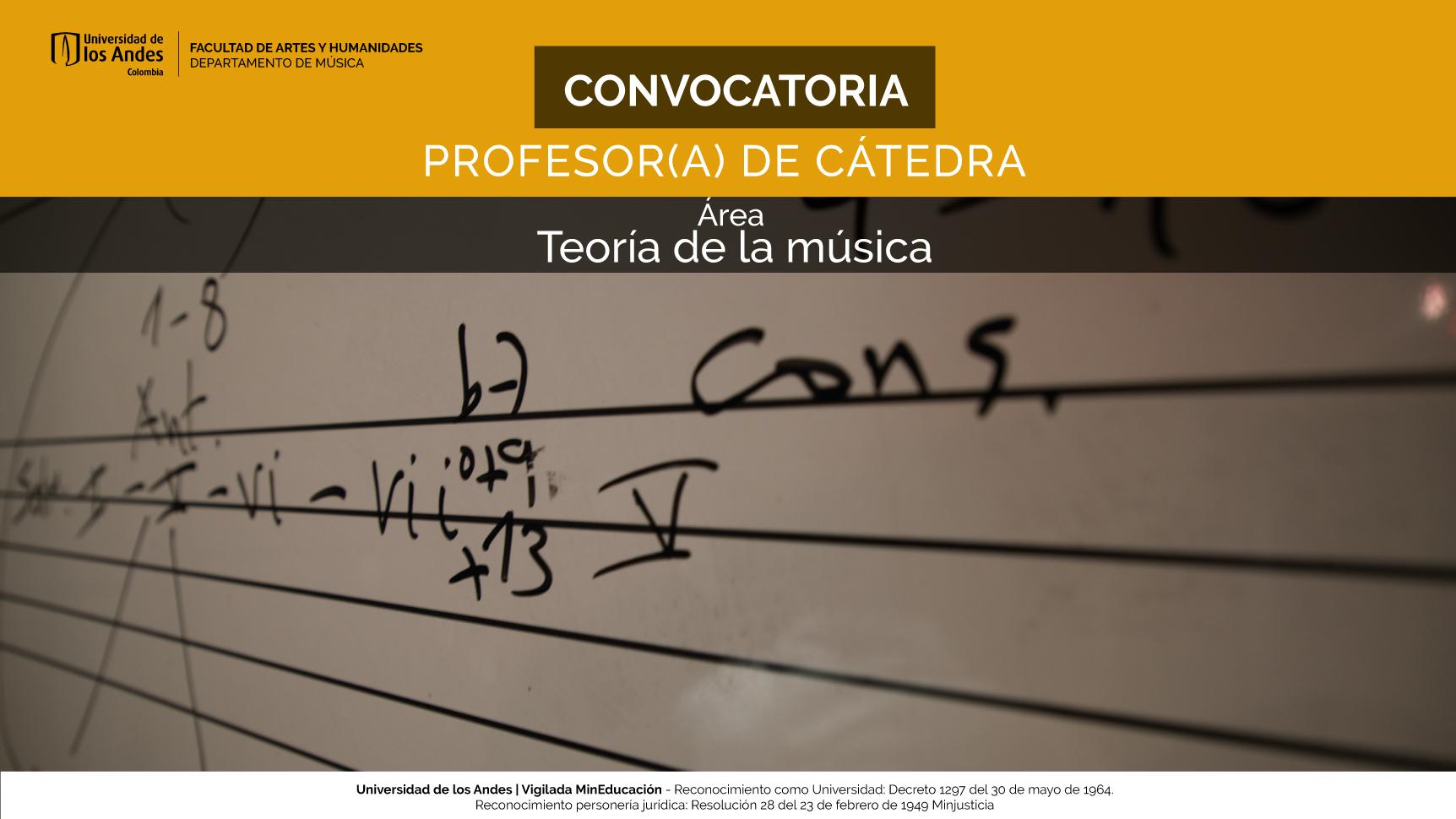 Convocatoria Profesor(a) de Cátedra – Teoría de la Música