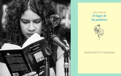 Nuestra egresada María Gómez Lara publica su tercer libro: El lugar de las palabras