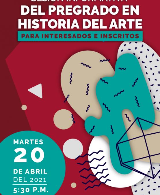 Sesión informativa del pregrado en Historia del Arte