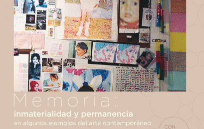Memoria: inmaterialidad y permanencia en algunos ejemplos del arte contemporáneo