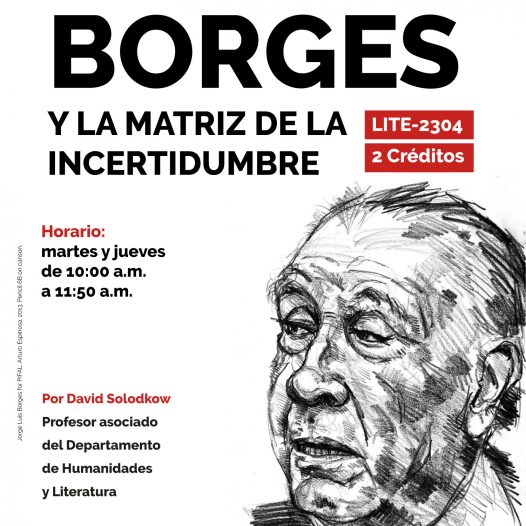 LITE-2304 JORGE LUIS BORGES Y LA MATRIZ DE LA INCERTIDUMBRE