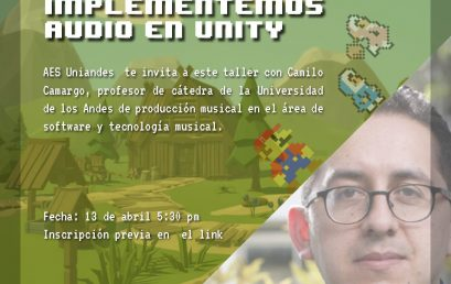 Implementemos audio en Unity | Charlas AES