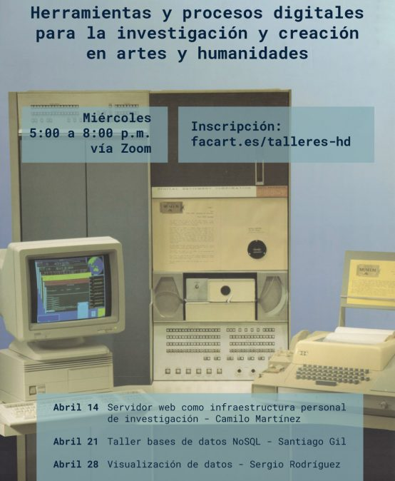 Herramientas y procesos digitales para la investigación y creación en artes y humanidades