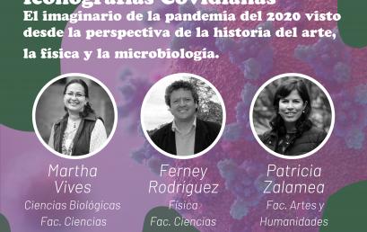 Clase abierta: Iconografías covidianas: el imaginario de la pandemia de 2020 visto desde la perspectiva de la Historia del Arte, la Física y la Microbiología