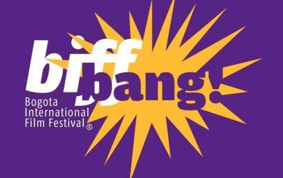 Convocatoria BIFF BANG! 2021 | BIFF – Bogotá International Film Festival