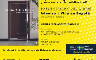 Voyerismo fotográfico: ¿cómo retratar la cotidianidad? Presentación del libro Adentro | Vida en Bogotá