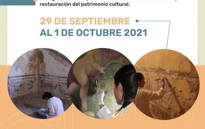 """8º Foro y 3ᵉʳ Congreso Internacional de Conservación y Restauración del Patrimonio Cultural """"Diálogos Transdisciplinarios en torno a la Conservación y Restauración del Patrimonio Cultural""""."""