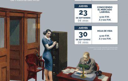 Taller virtual de empleabilidad para egresados y estudiantes de últimos semestres del pregrado en Historia del Arte   Conociendo el mercado laboral