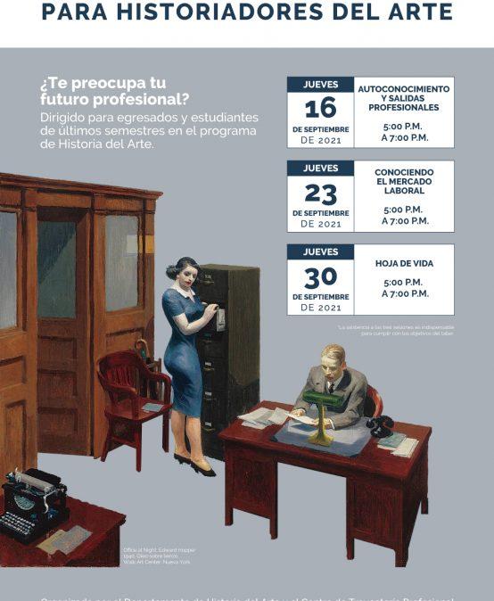 Taller virtual de empleabilidad para egresados y estudiantes de últimos semestres del pregrado en Historia del Arte | Conociendo el mercado laboral