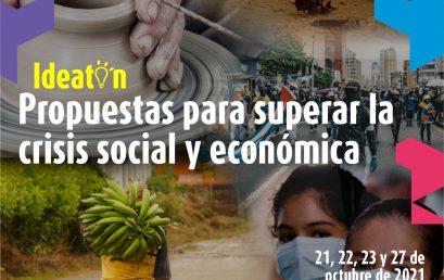 Ideatón. Propuestas para superar la crisis social y económica
